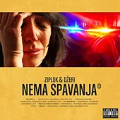 Play & Download Nema spavanja by Ziplok | Napster