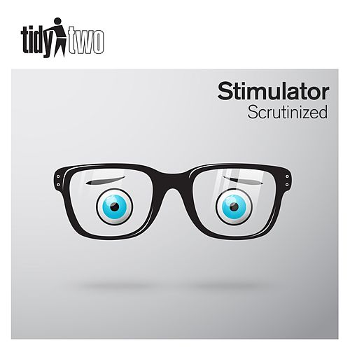Play & Download Scrutinized by Stimulator | Napster