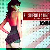 Play & Download El Sueno Latino Compilation, Vol. 2 - EP by Various Artists | Napster
