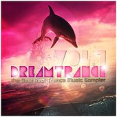 Dreamtrance, Vol. 1 - The Best Real Trance Music Sampler by Various Artists