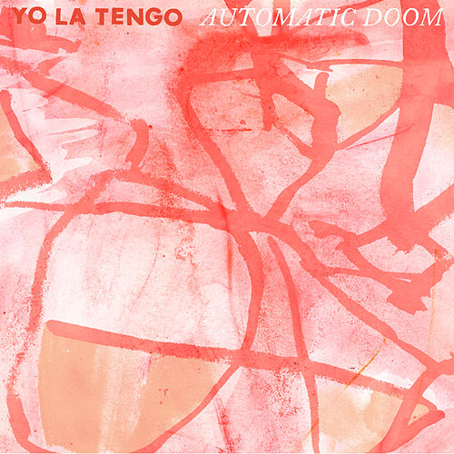 Play & Download Automatic Doom by Yo La Tengo | Napster