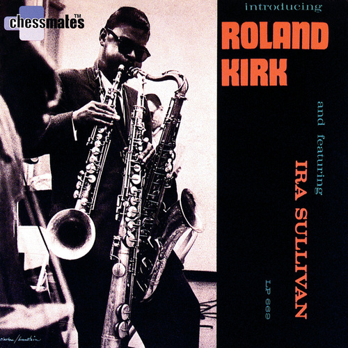 Play & Download Introducing Roland Kirk by Rahsaan Roland Kirk | Napster