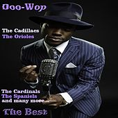 Doo-Wop the Best (The Cadillacs, The Orioles, The Cardinals, The Spaniels) by Various Artists