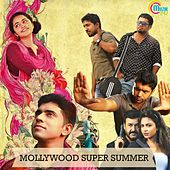 Play & Download Mollywood Super Summer by Various Artists | Napster