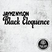 Play & Download Black Eloquence by Jaymz Nylon | Napster