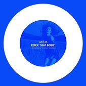 Play & Download Rock That Body by Mem | Napster