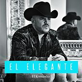 Play & Download El Elegante by El Komander | Napster