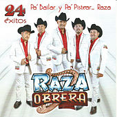 Play & Download 24 Exitos by Raza Obrera | Napster