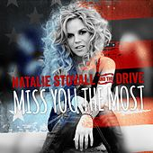 Miss You the Most by Natalie Stovall and The Drive