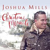 Christmas Miracle by Joshua Mills