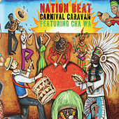 Play & Download Carnival Caravan by Nation Beat | Napster
