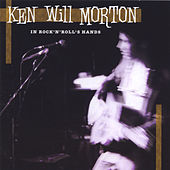 Play & Download In Rock 'n Roll's Hands by Ken Will Morton | Napster