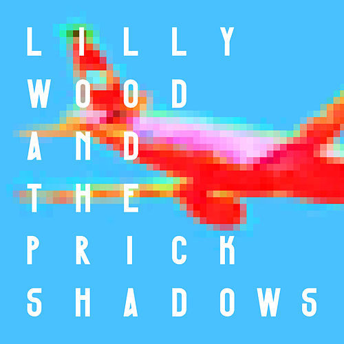 Shadows - Single de Lilly Wood and The Prick