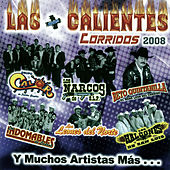 Play & Download Las Mas Calientes Corridos 2008 by Various Artists | Napster