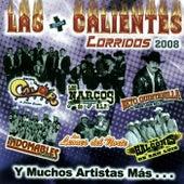 Las Mas Calientes Corridos 2008 by Various Artists
