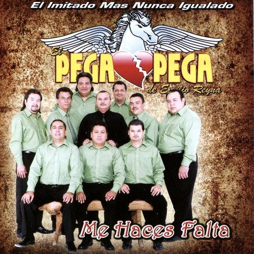 Me Haces Falta by El Pega Pega De Emilio Reyna