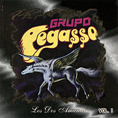 Play & Download Los Dos Amantes, Vol. 1 by Grupo Pegasso | Napster