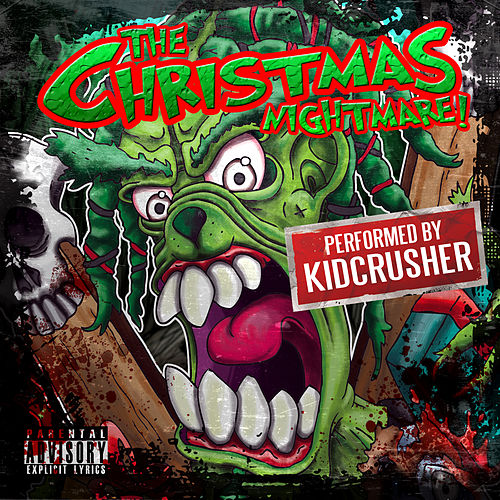 Play & Download The Christmas Nightmare! by KidCrusher | Napster