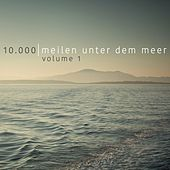 Play & Download 10.000 Meilen unter dem Meer, Vol. 1 by Various Artists | Napster