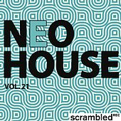 Play & Download Neohouse, Vol. 21 by Various Artists | Napster