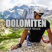 Dolomiten - Hiking Power Traxx by Various Artists