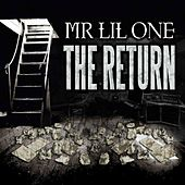 The Return by Mr. Lil One