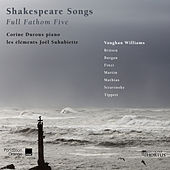 Shakespeare Songs: Full Fathom Five by Various Artists