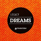 Play & Download Dreams by Legacy | Napster