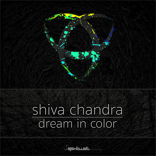 Play & Download Dream In Color by Shiva Chandra | Napster