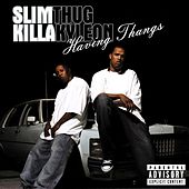 Play & Download Having Thangs by Killa Kyleon | Napster