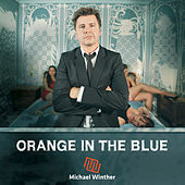 Orange in the Blue by Michael Winther