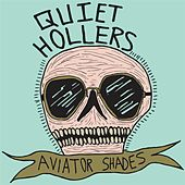 Play & Download Aviator Shades by Quiet Hollers | Napster