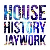 House History Jaywork by Various Artists