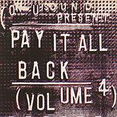 Pay It All Back Vol.4 by Various Artists