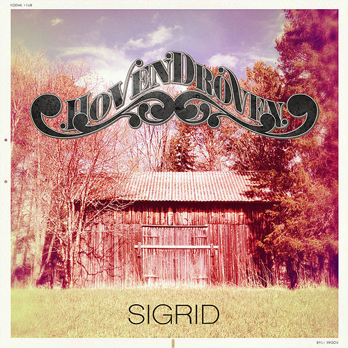 Play & Download Sigrid by HovenDroven | Napster