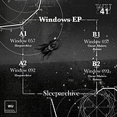 Play & Download Windows EP by Sleeparchive | Napster