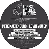 Lovin You EP by Pete Kaltenburg