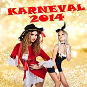 Play & Download Karneval 2014 by Various Artists | Napster
