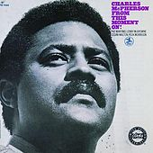 Play & Download From This Moment On! by Charles McPherson | Napster