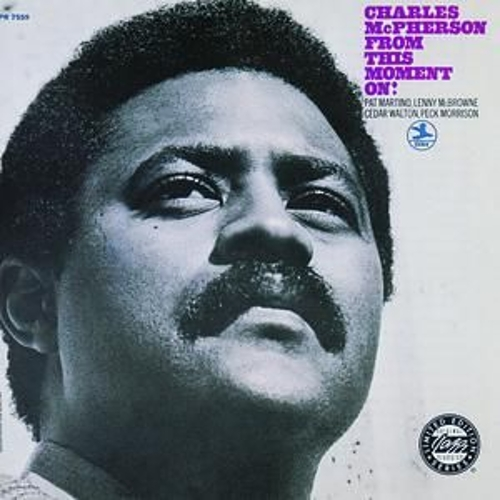 From This Moment On! by Charles McPherson