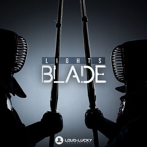 Play & Download Blade by LIGHTS | Napster