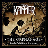 Play & Download The Orphanage by Die Kammer | Napster