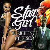 Star Girl (feat. Kisco) - Single by Turbulence