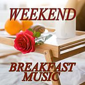 Play & Download Weekend Breakfast Music by Various Artists | Napster