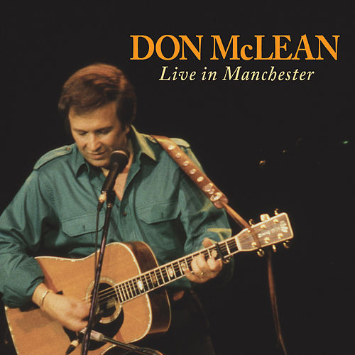 Play & Download Don Mclean: Live In Manchester by Don McLean | Napster