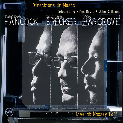 Directions In Music: Live At Massey Hall by Herbie Hancock