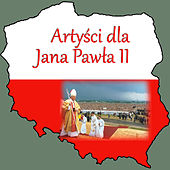 Play & Download Artysci Dla Jana Pawla II by Various Artists | Napster
