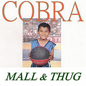 Play & Download Mall & Thug by Cobra | Napster