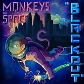 Blackout by Monkeys In Space
