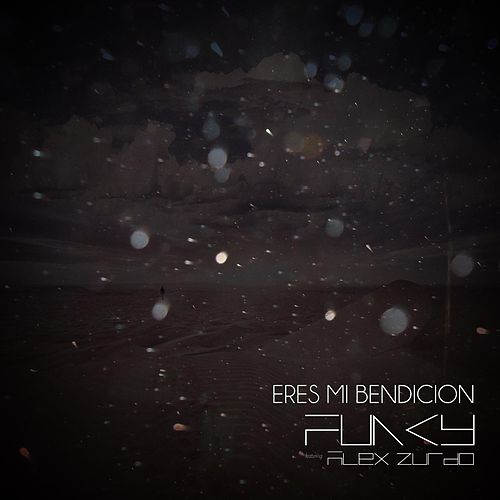 Eres Mi Bendicion (feat. Alex Zurdo) by Funky